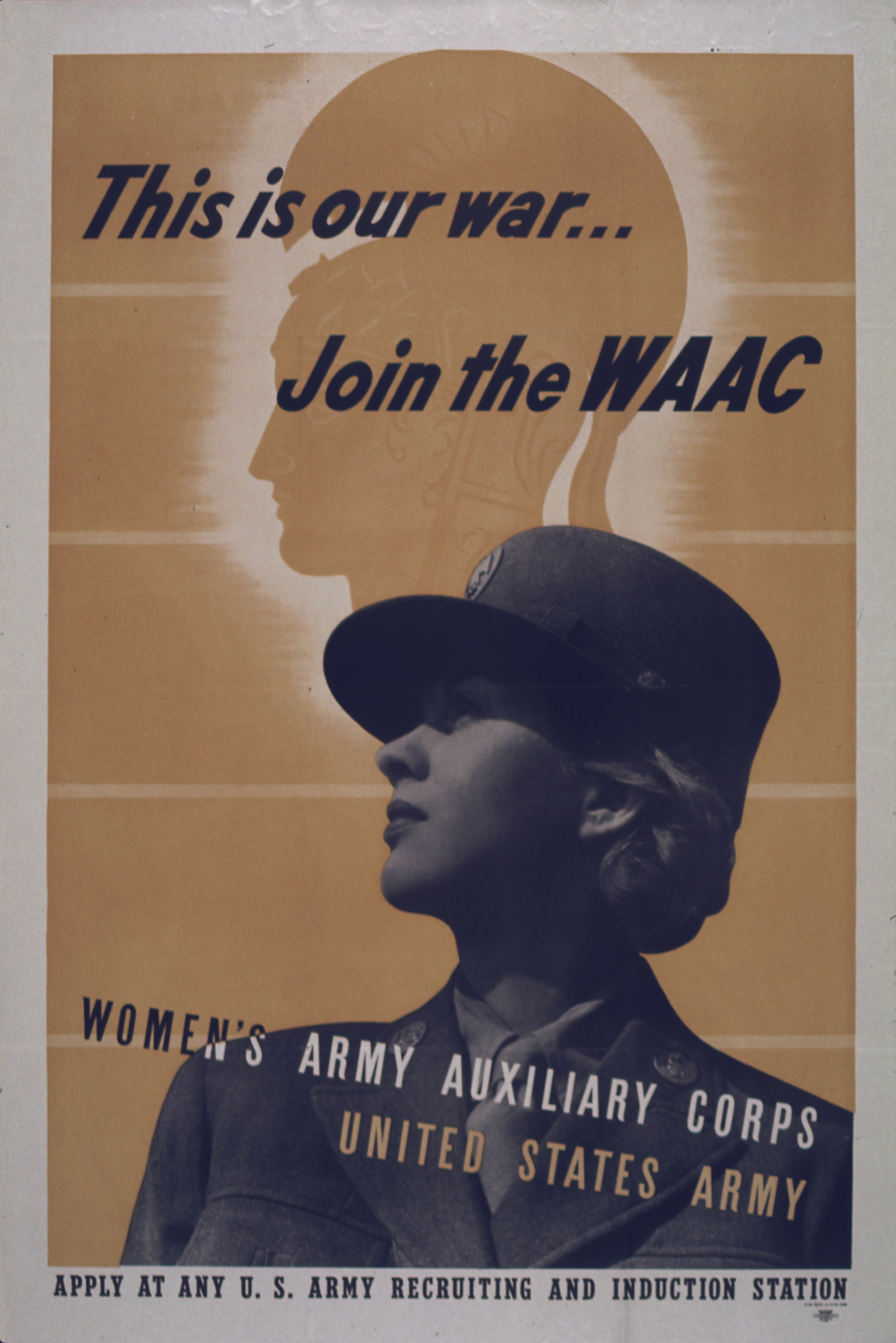 This Is Our War WAAC Recruiting Poster