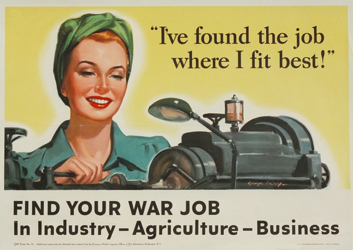 I've Found the Job Where I Fit Best! WWII War Poster