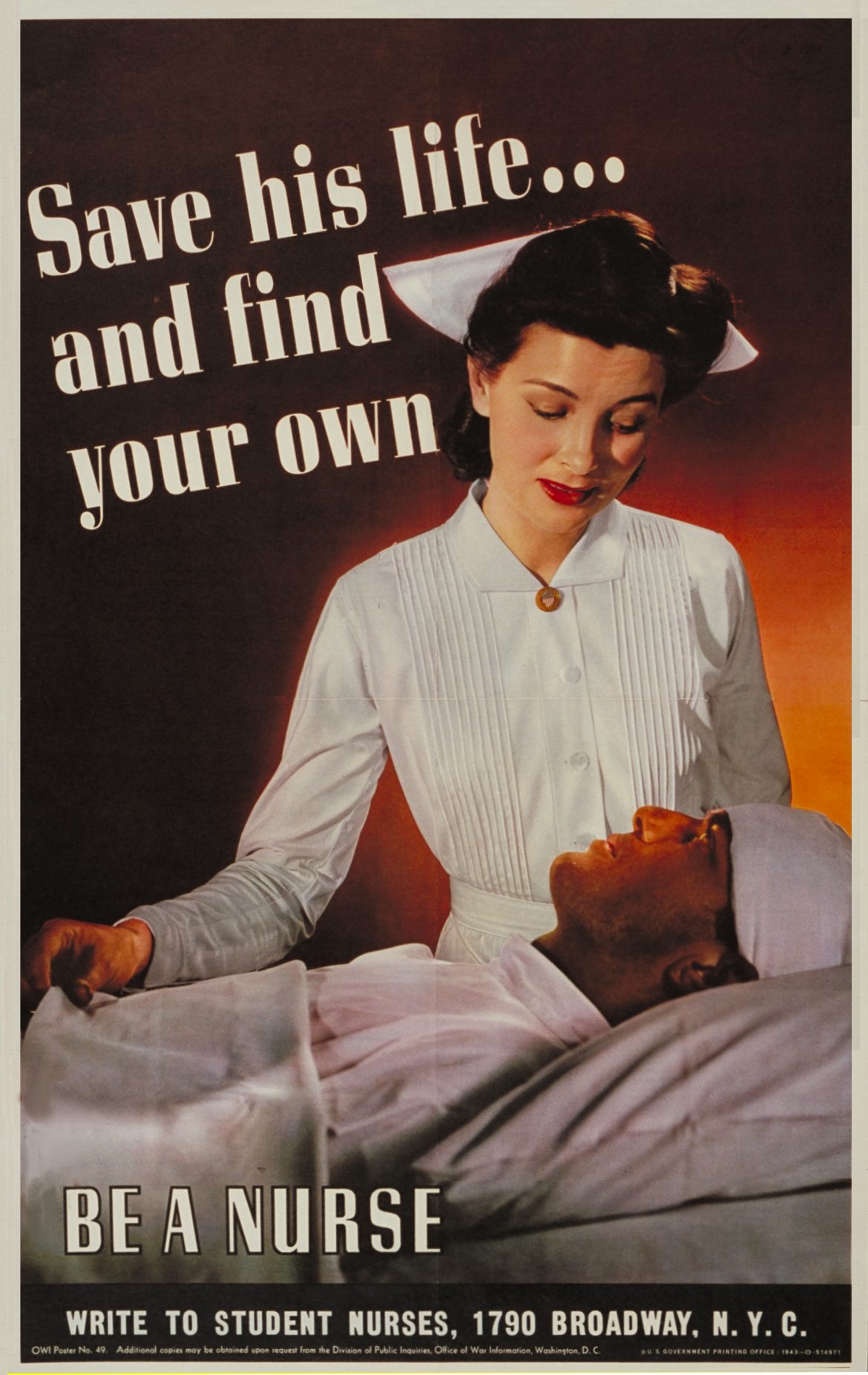 Save His Life... WWII Nursing Recruiting Poster