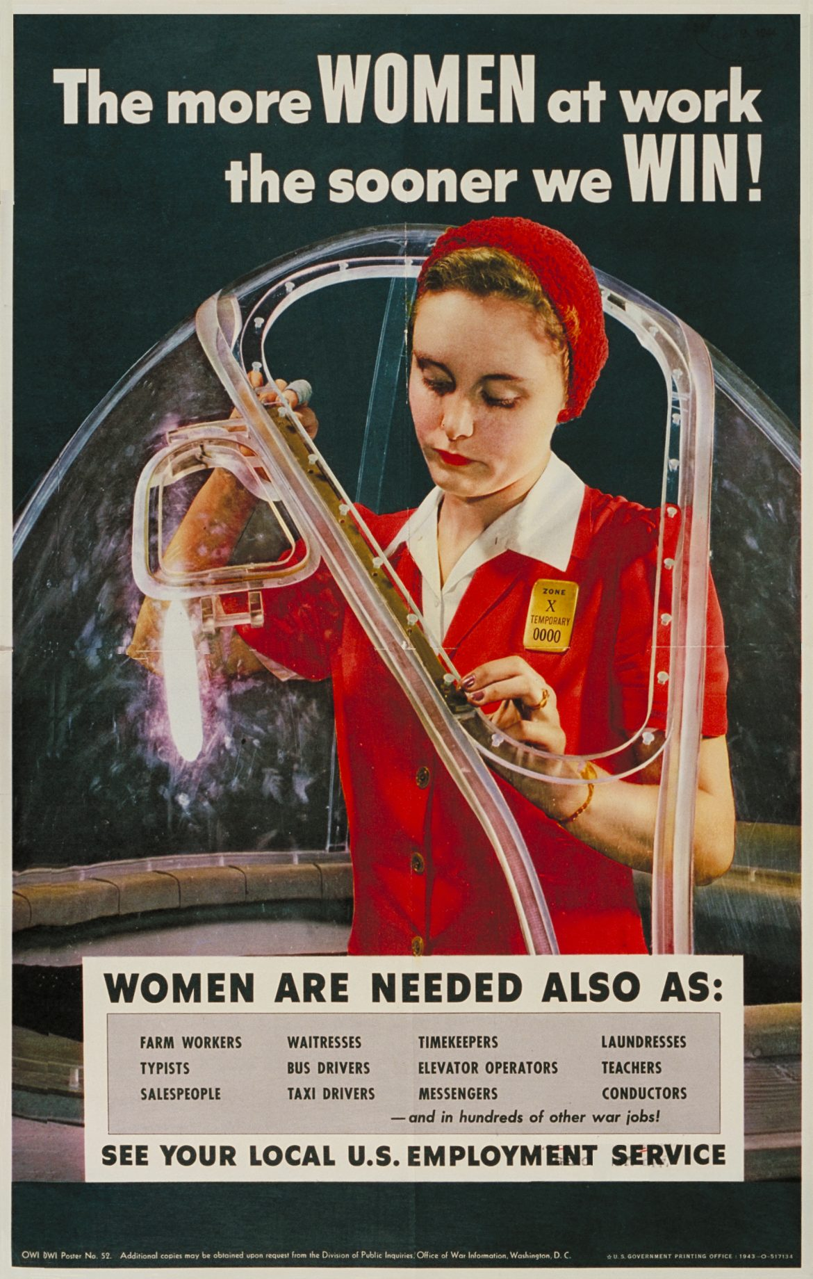 The More Women at Work, The Sooner We Win! WWII Poster