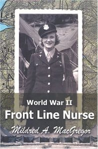 World War II Front Line Nurse